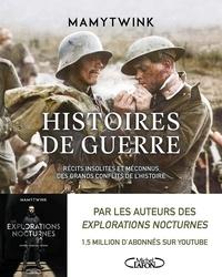 Mamytwink - Histoires de guerre.