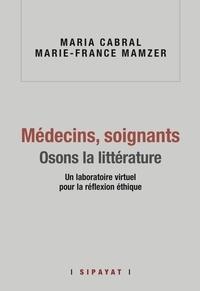 Mamzer cabral & - Médecins, soignants. Osons la littérature.