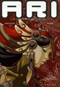 Man et Hernan Migoya - Ari, la salvatrice de l'univers Tome 2 : La guerre commerciale.