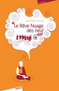 Man-choong Kim - Le Rêve Nuage des Neuf.