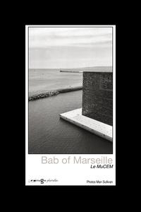 Man Sullivan - Bab of Marseille - Le Mucem.