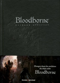 Mana Books - Bloodborne - Artbook officiel.