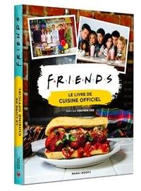 Mana Books - Friends - Le livre de cuisine officiel.