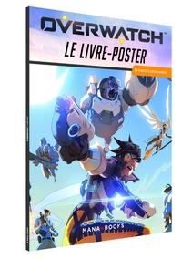Goodtastepolice.fr Overwatch : le livre-poster - 24 posters détachables Image