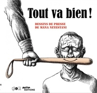 Mana Neyestani - Tout va bien !.