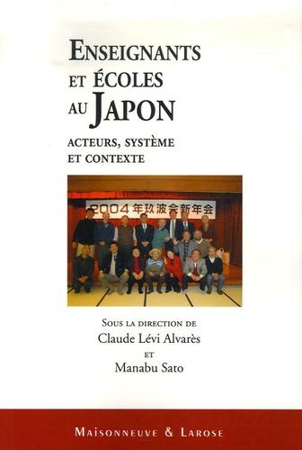Manabu Safo et Claude Levi-Alvares - Enseignants et écoles au Japon - Acteurs, système et contexte.