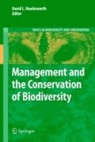 David Leslie Hawksworth - Management and the Conservation of Biodiversity.