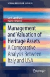Management and Valuation of Heritage Assets - A Comparative Analysis Between Italy and US.