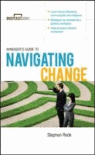 Manager's Guide to Navigating Change.