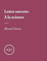 Manal Drissi - À la science.