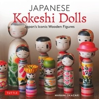Manami Okazaki - Japanese Kokeshi dolls - Japan's Iconic Wooden Figures.