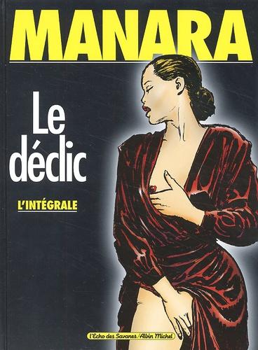 Manara - Le déclic  : L'intégrale.