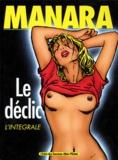 Manara - Le déclic - L'intégrale.