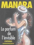 Manara - Le parfum de l'invisible  : L'intégrale.
