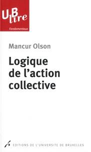 Mancur Olson - Logique de l'action collective.