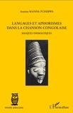 Manda Tchebwa - Langages et aphorismes dans la chanson congolaise - Masques onomastiques.