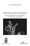 Manda Tchebwa - Préjugés et déni d'humanité - Les droits de l'Homme, la traite des Nègres, et l'esclavage pré et postmédiéval.