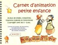 Mandarine - Carnet d'animation petite enfance. 1 CD audio