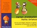 Mandarine - Carnet d'animation petite enfance. 2 CD audio