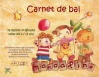 Mandarine - Carnet de bal. 2 CD audio