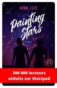 Mandi Eelis - Painting Stars Tome 1 : .