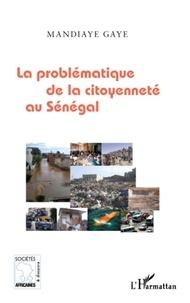 Mandiaye Gaye - La problématique de la citoyenneté au Sénégal.