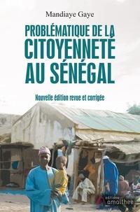 Mandiaye Gaye - Problématique de la citoyenneté au Sénégal.