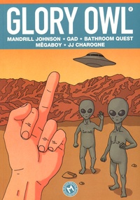 Mandrill Johnson et  Gad - Glory Owl Tome 2 : .