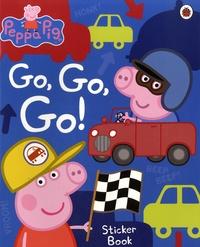 Peppa Pig : Go, Go, Go !- Sticker Book - Mandy Archer | Showmesound.org
