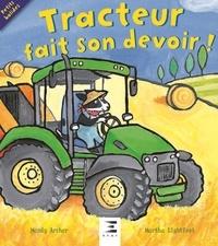 Mandy Archer et Martha Lightfoot - Tracteur fait son devoir !.
