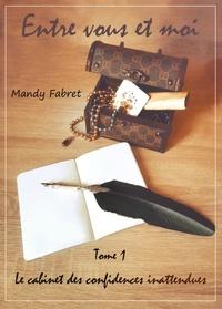 Mandy Fabret - Entre vous et moi.