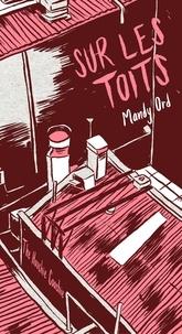 Mandy Ord - Sur les toits.