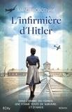 Mandy Robotham - L'infirmière d'Hitler.