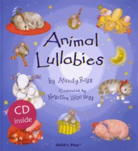 Mandy Ross et Krisztina Kallai Nagy - Animal Lullabies. 1 CD audio