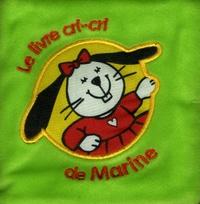 Mandy Stanley - Le livre cri-cri de Marine.