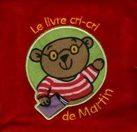 Mandy Stanley - Le livre cri-cri de Martin.