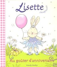 Mandy Stanley - Lisette Choupinette au goûter d'anniversaire.
