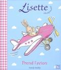 Mandy Stanley - Lisette choupinette prend l'avion.