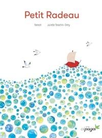 Manech et Juliette Parachini-Deny - Petit Radeau.