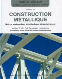 Manfred A. Hirt et Rolf Bez - Construction métallique - Notions fondamentales et méthodes de dimensionnement.