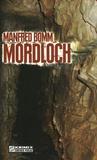 Manfred Bomm - Mordloch.