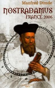 Manfred Dimde - Nostradamus France 2006.