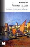 Manfred Flügge - Amer Azur - Artistes et écrivains à Sanary.