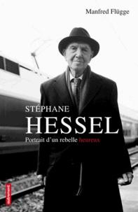 Histoiresdenlire.be Stéphane Hessel - Portrait d'un rebelle heureux Image