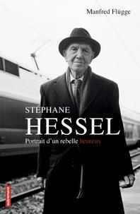 Manfred Flügge - Stéphane Hessel.