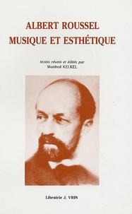 Manfred Kelkel - Albert Roussel.