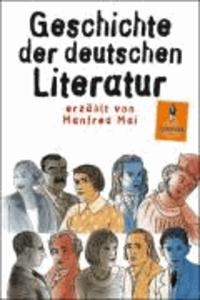 Manfred Mai - Geschichte der deutschen Literatur.