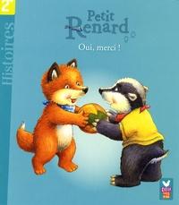 Manfred Mai et Christine Georg - Petit Renard  : Oui, merci !.