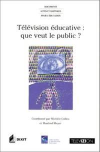 Télévision éducative : que veut le public ? - Manfred Meyer |