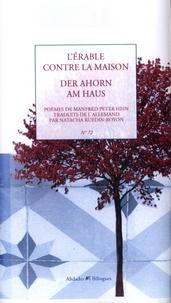 Manfred Peter Hein - L'érable contre la maison.